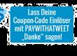 """Lass Deine Coupon-Code-Einlöser mit  PAY WITH A TWEET """"Danke"""" sagen!"""