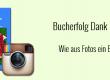 Bucherfolg Dank Instagram – oder: Wie aus Fotos ein Bestseller wurde