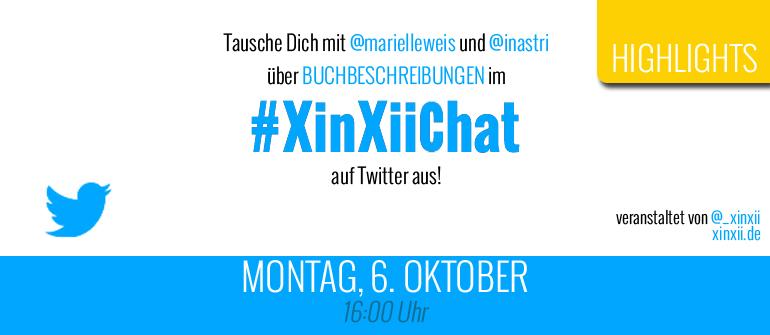 Highlights des zweiten #XinXiiChat