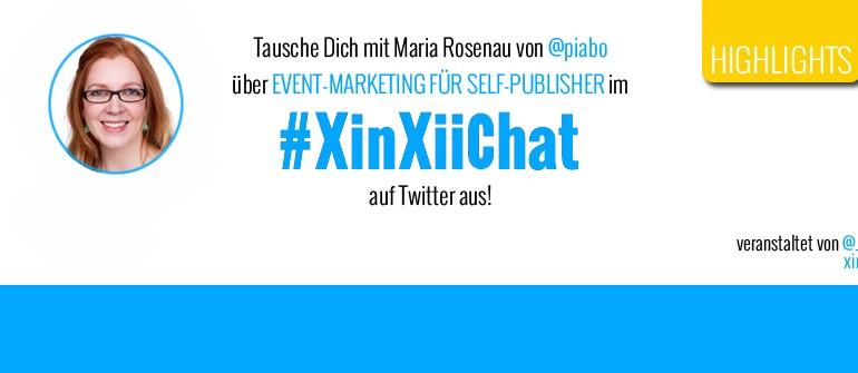 Highlights des dritten #XinXiiChats