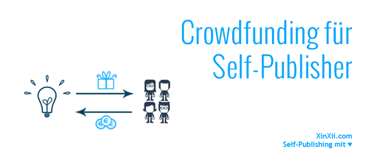 Crowdfunding im Self-Publishing