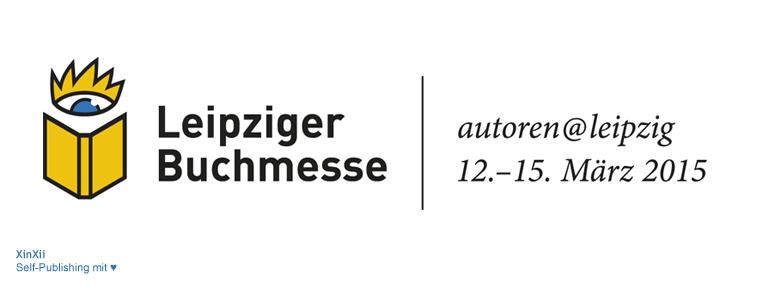 Leipziger Buchmesse 2015: Die Top-Veranstaltungen für Self-Publisher